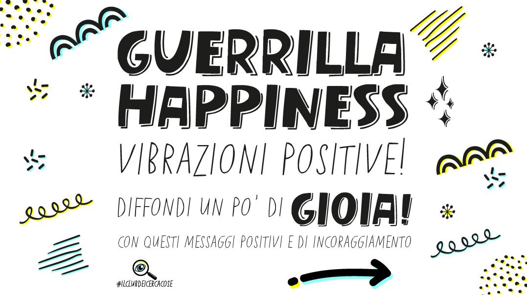 guerrilla happiness
